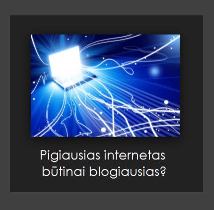 pigiausias internetas Vilniuje